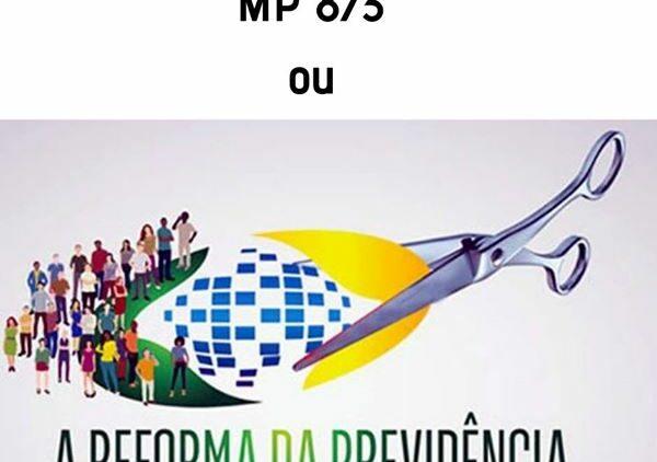 MP 873 ou Previdência Social?